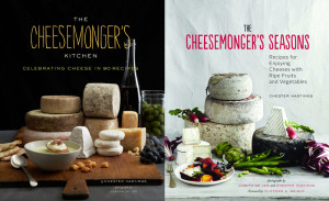 The Cheesemonger's Kitchen / The Cheesemonger's Seasons
