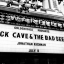 Nick Cave + The Bad Seeds – Part 2 (Do You Love Me?)